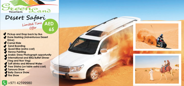 WHY YOU SHOULD CHOOSE DUBAI DESERT SAFARI AS YOU NEXT HOLIDAY DESTINATION