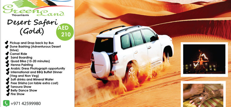 WHY DUBAI DESERT SAFARI IS THE BEST OF ALL FOR YOU